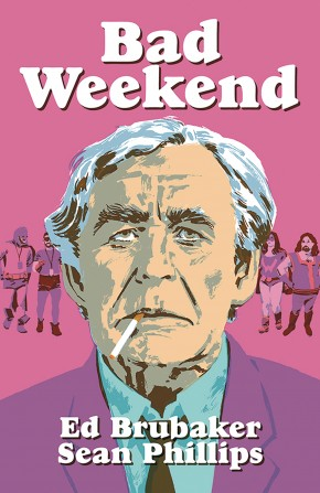 BAD WEEKEND HARDCOVER