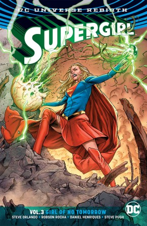 SUPERGIRL VOLUME 3 GIRL OF NO TOMORROW GRAPHIC NOVEL