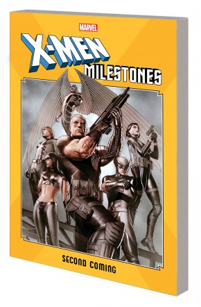 X-MEN MILESTONES SECOND COMING GRAPHIC NOVEL