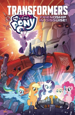 MY LITTLE PONY TRANSFORMERS FRIENDSHIP IN DISGUISE GRAPHIC NOVEL