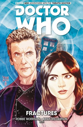 DOCTOR WHO 12TH DOCTOR VOLUME 2 FRACTURES GRAPHIC NOVEL