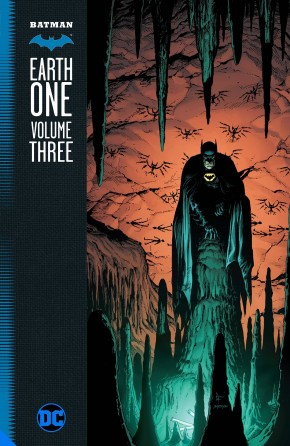 BATMAN EARTH ONE VOLUME 3 HARDCOVER