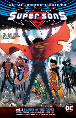 SUPER SONS VOLUME 2 PLANET OF THE CAPES REBIRTH GRAPHIC NOVEL