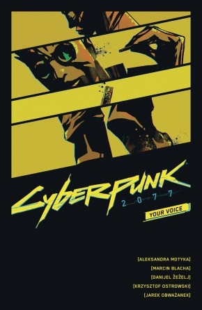 CYBERPUNK 2077 YOUR VOICE GRAPHIC NOVEL