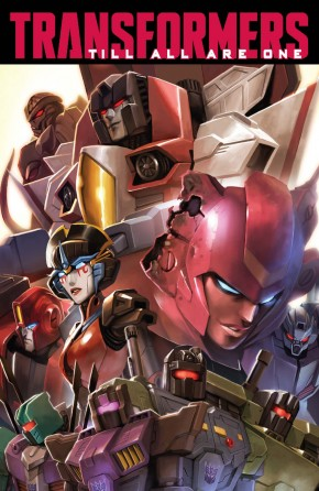 TRANSFORMERS TILL ALL ARE ONE VOLUME 1 GRAPHIC NOVEL