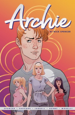 ARCHIE BY NICK SPENCER VOLUME 1 GRAPHIC NOVEL