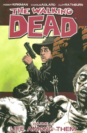 WALKING DEAD VOLUME 12 LIFE AMONG THEM GRAPHIC NOVEL