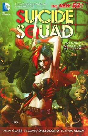SUICIDE SQUAD VOLUME 1 KICKED IN THE TEETH GRAPHIC NOVEL