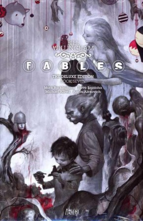 FABLES VOLUME 7 DELUXE EDITION HARDCOVER