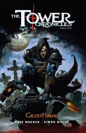 TOWER CHRONICLES BOOK ONE GEISTHAWK HARDCOVER