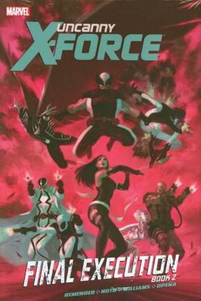 UNCANNY X-FORCE VOLUME 7 FINAL EXECUTION BOOK 2 GRAPHIC NOVEL