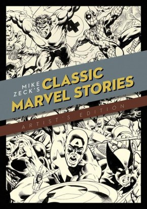 MIKE ZECK CLASSIC MARVEL STORIES ARTIST EDITION HARDCOVER