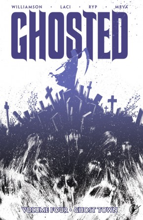 GHOSTED VOLUME 4 GHOST TOWN GRAPHIC NOVEL
