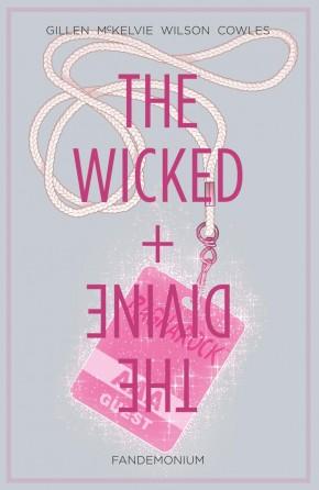 WICKED + THE DIVINE VOLUME 2 FANDEMONIUM GRAPHIC NOVEL