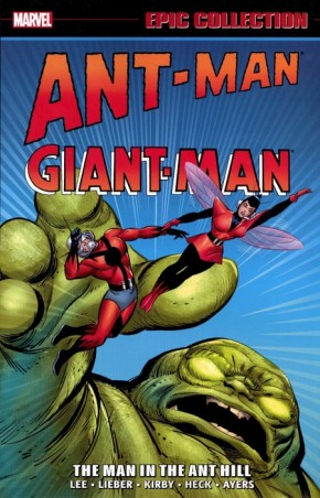 ANT-MAN GIANT-MAN EPIC COLLECTION THE MAN IN THE ANT HILL GRAPHIC NOVEL