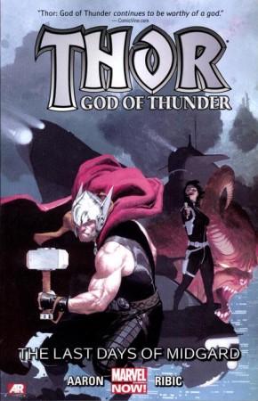 THOR GOD OF THUNDER VOLUME 4 LAST DAYS OF MIDGARD GRAPHIC NOVEL