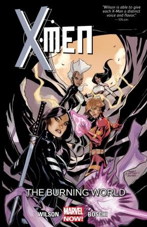 X-MEN VOLUME 5 THE BURNING WORLD GRAPHIC NOVEL