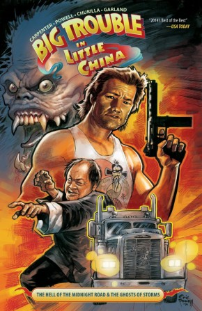 BIG TROUBLE IN LITTLE CHINA VOLUME 1 THE HELL OF THE MIDNIGHT ROAD & THE GHOSTS OF STORMS GRAPHIC NOVEL