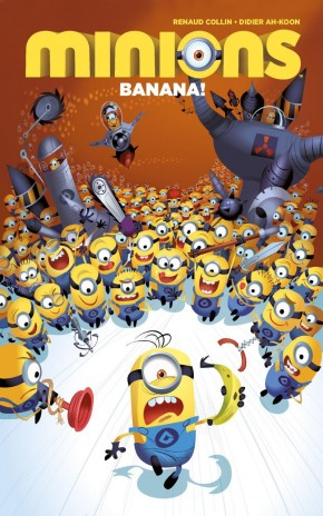 MINIONS VOLUME 1 BANANA DELUXE EDITION HARDCOVER