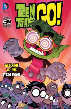 TEEN TITANS GO VOLUME 2 WELCOME TO THE PIZZA DOME GRAPHIC NOVEL