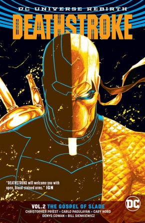 DEATHSTROKE VOLUME 2 THE GOSPEL OF SLADE GRAPHIC NOVEL