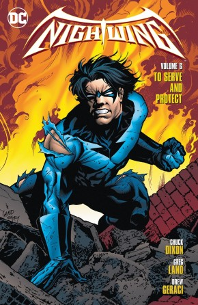 NIGHTWING VOLUME 6 TO SERVE AND PROTECT GRAPHIC NOVEL