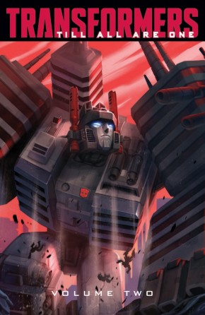 TRANSFORMERS TILL ALL ARE ONE VOLUME 2 GRAPHIC NOVEL