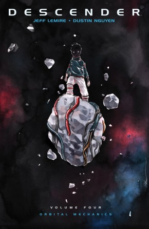 DESCENDER VOLUME 4 ORBITAL MECHANICS GRAPHIC NOVEL