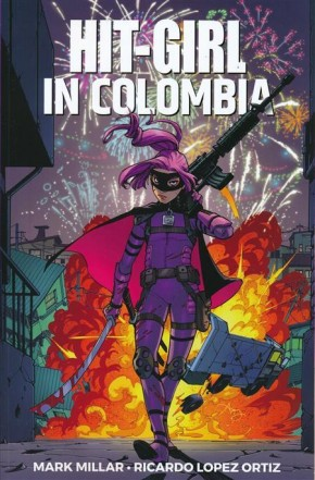 HIT-GIRL VOLUME 1 IN COLOMBIA GRAPHIC NOVEL