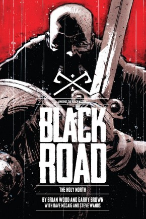 BLACK ROAD THE HOLY NORTH HARDCOVER