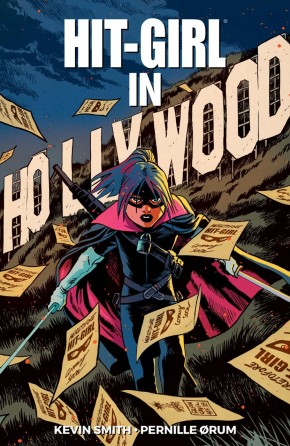 HIT-GIRL VOLUME 4 THE GOLDEN RAGE OF HOLLYWOOD GRAPHIC NOVEL