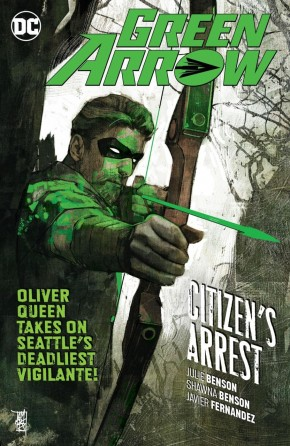 GREEN ARROW VOLUME 7 CITIZENS ARREST GRAPHIC NOVEL