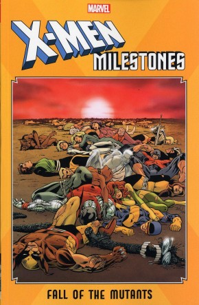 X-MEN MILESTONES FALL OF THE MUTANTS GRAPHIC NOVEL