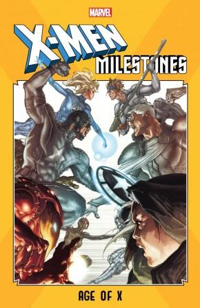 X-MEN MILESTONES AGE OF X GRAPHIC NOVEL
