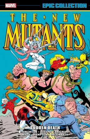 NEW MUTANTS EPIC COLLECTION SUDDEN DEATH GRAPHIC NOVEL