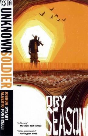 UNKNOWN SOLDIER VOLUME 3 DRY SEASON GRAPHIC NOVEL