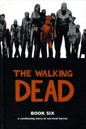 WALKING DEAD VOLUME 6 HARDCOVER