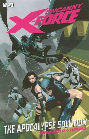 UNCANNY X-FORCE VOLUME 1 THE APOCALYPSE SOLUTION GRAPHIC NOVEL