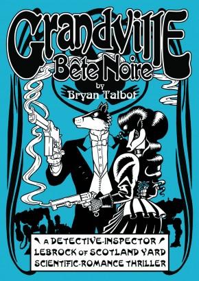 Grandville Bete Noire Hardcover