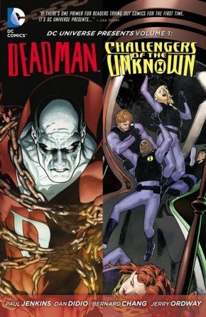 DC UNIVERSE PRESENTS VOLUME 1 DEADMAN CHALLENGERS OF THE UNKNOWN GRAPHIC NOVEL