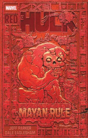 RED HULK MAYAN RULE GRAPHIC NOVEL