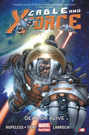 CABLE AND X-FORCE VOLUME 2 DEAD OR ALIVE GRAPHIC NOVEL