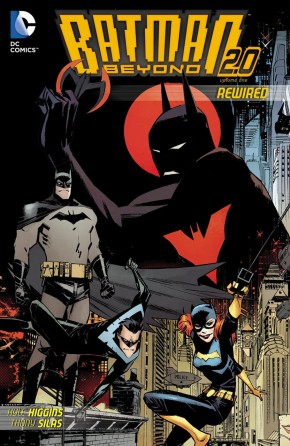 BATMAN BEYOND 2.0 VOLUME 1 REWIRED GRAPHIC NOVEL