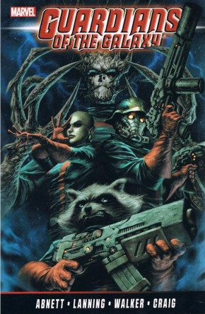 GUARDIANS OF THE GALAXY BY ABNETT AND LANNING THE COMPLETE COLLECTION VOLUME 2 GRAPHIC NOVEL