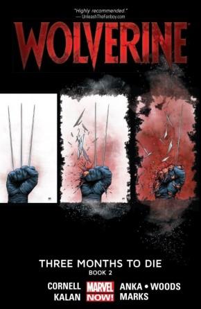 WOLVERINE BOOK 2 THREE MONTHS TO DIE GRAPHIC NOVEL