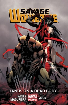 SAVAGE WOLVERINE VOLUME 2 HANDS ON A DEAD BODY GRAPHIC NOVEL