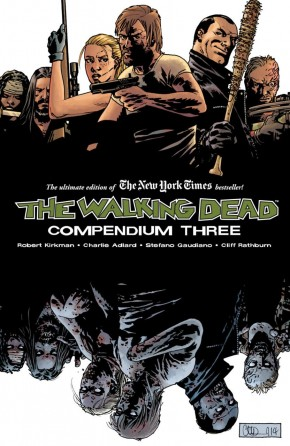 WALKING DEAD COMPENDIUM VOLUME 3 GRAPHIC NOVEL