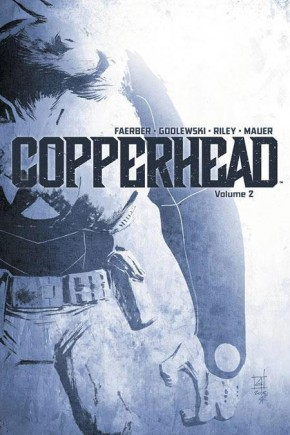 COPPERHEAD VOLUME 2 GRAPHIC NOVEL