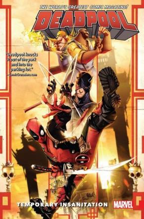 DEADPOOL WORLDS GREATEST VOLUME 4 TEMPORARY INSANITATION GRAPHIC NOVEL
