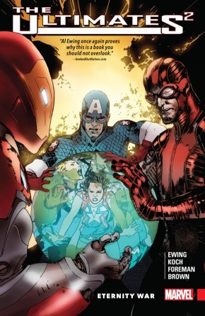 ULTIMATES 2 VOLUME 2 ETERNITY WAR GRAPHIC NOVEL